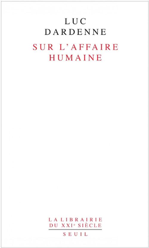 Sur l'affaire humaine